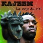 Kajeem - La Voix Du Ciel