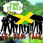 Itals (The) - Let Dem Talk