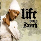 Anthony B - Life Over Death