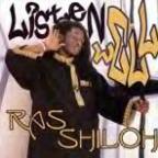 Ras Shiloh - Listen Well
