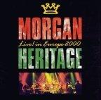 Morgan Heritage - Live In Europe 2000