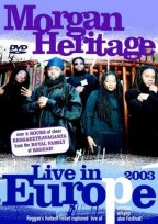 Morgan Heritage - Live In Europe 2003
