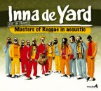 Inna De Yard All Stars - Live In France