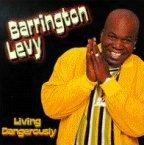 Barrington Levy - Living Dangerously