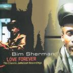 Bim Sherman - Love Forever