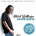 Black Dillinger - Love Life