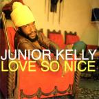 Junior Kelly - Love So Nice
