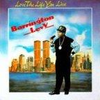 Barrington Levy - Love The Life You Live
