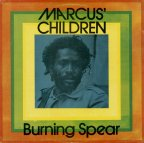 Burning Spear - Marcus Children