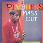 Pinchers - Mass Out