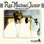 Ras Michael Junior - Medicine Man