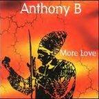 Anthony B - More Love