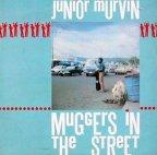 Junior Murvin - Muggers In The Street