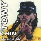 Tony Chin - Music And Me