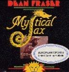 Dean Fraser - Mystical Sax