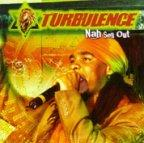 Turbulence - Nah Sell Out