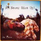 Jah Mason - Never Give Up