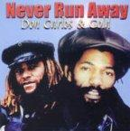 Don Carlos - Never Run Away