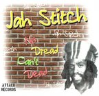 Jah Stitch - No Dread Can't Dead