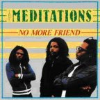 Meditations (the) - No More Friend