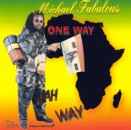 Michael Fabulous - One Way