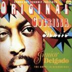 Junior Delgado - Original Guerilla Music