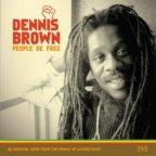 Dennis Brown - People Be Free