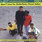 Shabba Ranks & Cocoa Tea & Home T - Pirate's Anthem