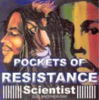 Scientist - Pockets Of Resistance
