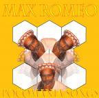 Max Romeo - Pocomania Songs