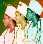 Sister Carol - Potent Dub