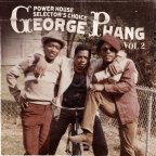 Various Artists - Power House Selector's Choice Vol. 2 George Phang