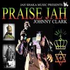 Johnny Clarke - Praise Jah