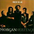 Morgan Heritage - Protect  Us Jah