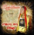 Lady Passion - Rain On Me