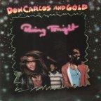 Don Carlos & Gold - Raving Tonight