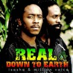 Isasha and Million Voice - Real And Down To Earth