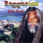 Bob Andy - Reggae Land