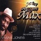 Vivian Jones - Reggae Max