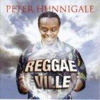Peter Hunnigale - Reggae Ville