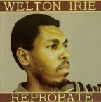 Welton Irie - Reprobate