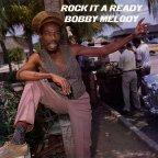 Bobby Melody - Rock It A Ready