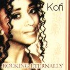 Kofi - Rocking Eternally