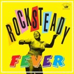 Various Artists - Rocksteady Fever Various Artists