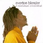Everton Blender - Rootsman Credential