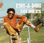 Various Artists - Rub A Dub Soldiers Various Artists