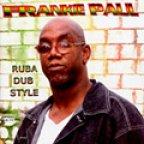 Frankie Paul - Ruba Dub Style