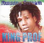 King Prof - Running Stream