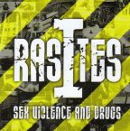RasItes - Sex Violence And Drugs