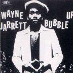 Wayne Jarrett - Bubble Up